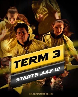 Flyer of Term 3 Dance classes Start July 12