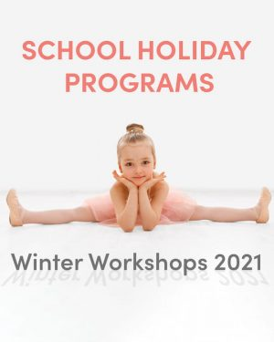 Winter Dance WorkShop for the School Holidays
